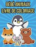 Livre de Coloriage Bébé Animaux: pour les Enfants 2-4 Ans | éléphants, paresseux, singes et plus