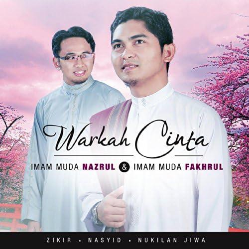 Imam Muda Nazrul Dan Imam Muda Fakhrul