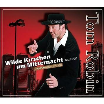 Wilde Kirschen um Mitternacht Remix 2012