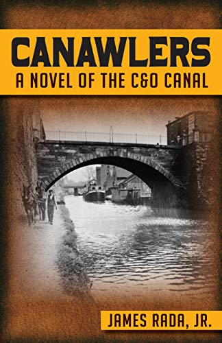 Canawlers: A Novel of the C & O Canal