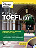 Cracking the TOEFL iBT with Audio CD, 2019 Edition: The Strategies, Practice, and Review You Need to Score Higher (College Test Preparation) - The Princeton Review