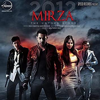 Mirza the Untold Story (Original Motion Picture Soundtrack)