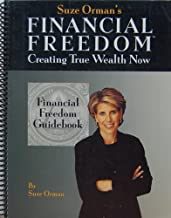 Financial freedom guidebook (Financial freedom : creating true wealth now)