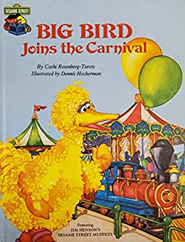 Big Bird Joins the Carnival - Book  of the Sesame Street Book Club