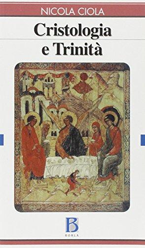 Cristologia E Trinita