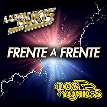 Frente A Frente Los Bukis - Los Yonic's
