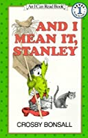 And I Mean It, Stanley by Crosby Bonsall(1984-04-18)