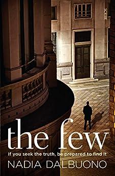 The Few (Leone Scamarcio Book 1) by [Nadia Dalbuono]