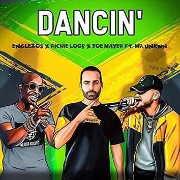 Dancin' (feat. Mr.unkwn)