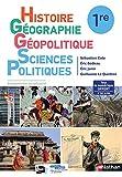 Histoire-Géographie, Géopolitique, Sciences Politiques (HGGSP) 1re - manuel élève (nouveau programme 2019)