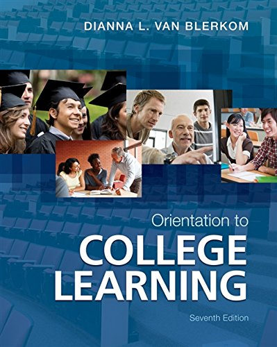 Compare Textbook Prices for Orientation to College Learning 7 Edition ISBN 9781111833640 by Van Blerkom, Dianna L.