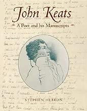 John Keats: A Poet and His Manuscripts