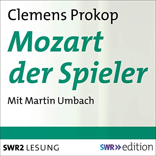 Mozart der Spieler audiobook cover art