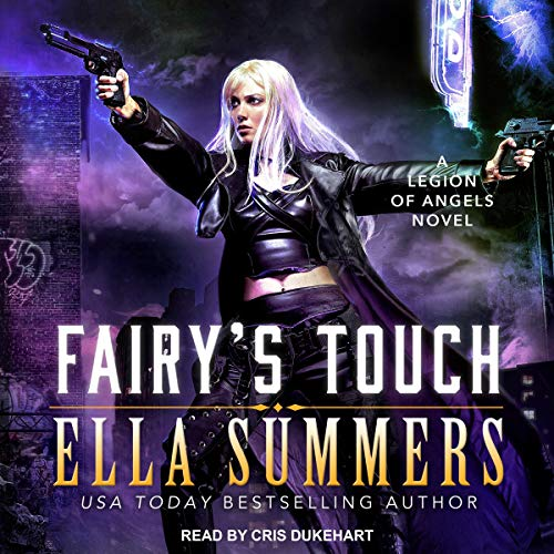 Fairy's Touch: Legion of Angels Series, Book 7
