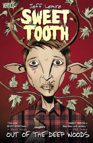 Sweet Tooth Vol. 1: Out of the Deep Woods (English Edition)