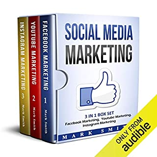 Social Media Marketing: Facebook Marketing, Youtube Marketing, Instagram Marketing audiobook cover art