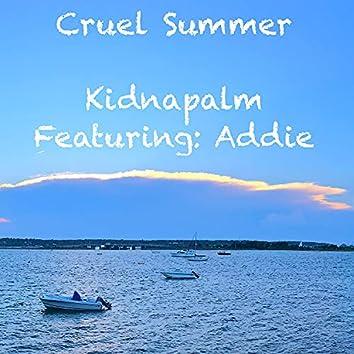 Cruel Summer (feat. Addie)