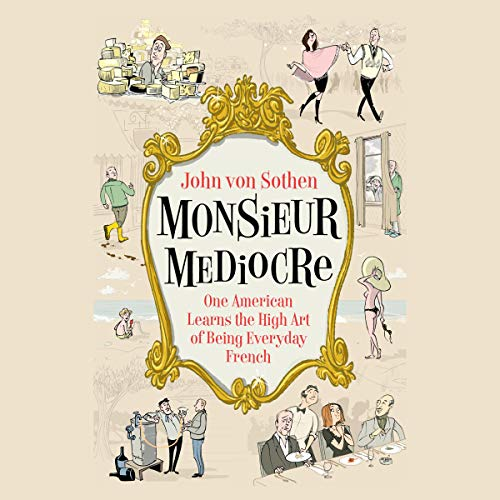 Monsieur Mediocre audiobook cover art