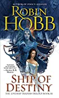 Ship of Destiny: The Liveship Traders (Liveship Traders Trilogy)