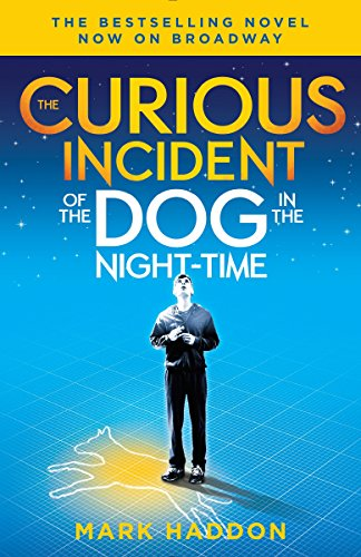 The Curious Incident of the Dog in the Night-Time: (broadway Tie-In Edition) (Vintage Contemporaries)