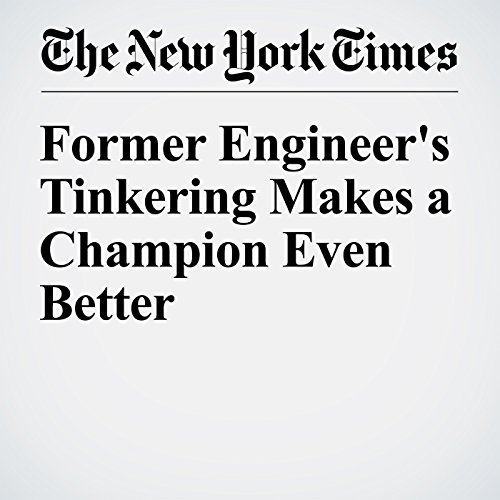Former Engineer's Tinkering Makes a Champion Even Better audiobook cover art