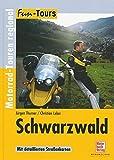 Schwarzwald: Motorrad-Touren regional (Fun-Tours)