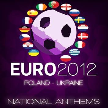 Euro 2012 National Anthems
