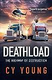 Deathload: The Highway of Destruction