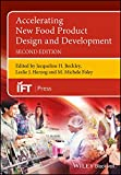 Accelerating New Food Product Design and Development (Institute of Food Technologists Series) (English Edition)
