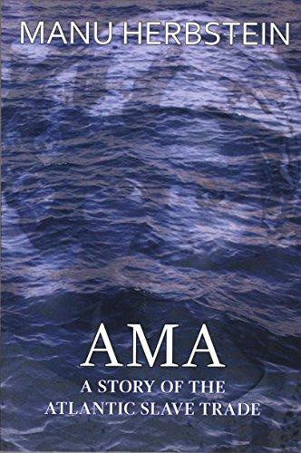 Ama, a Story of the Atlantic Slave Trade (English Edition)