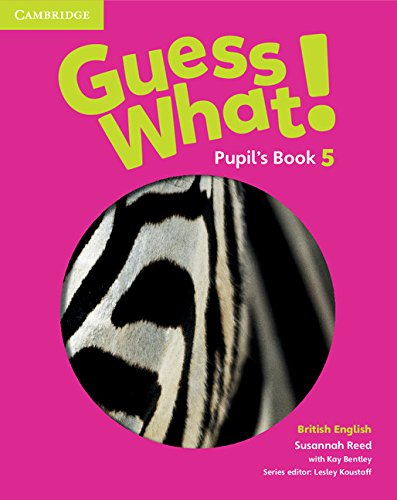Guess What. 5 - Pupil´s Book - British English