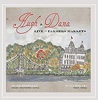 Hugh & Dana Live at Farmers Markets