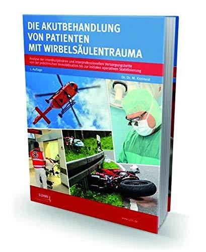 Die Akutbehandlung von Patienten mit Wirbelsäulentrauma