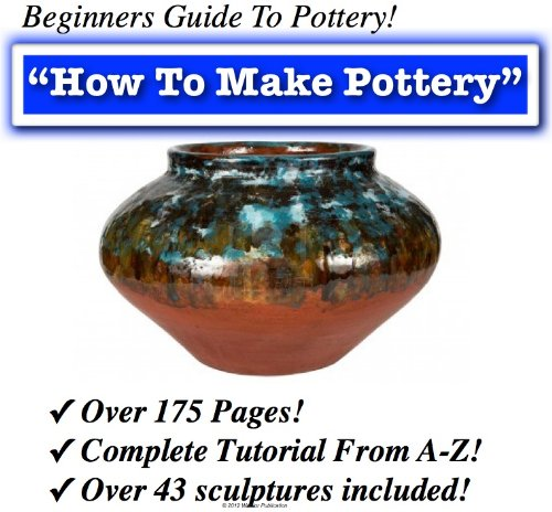 How To Pottery | Pottery | Clay | Vase | How To Make Pottery The Beginners Guide (English Edition)