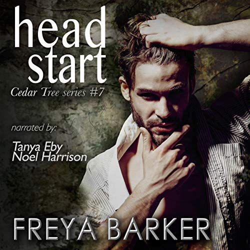 Head Start                   By:                                                                                                                                 Freya Barker                               Narrated by:                                                                                                                                 Tanya Eby,                                                                                        Noel Harrison                      Length: 9 hrs and 50 mins     7 ratings     Overall 4.3