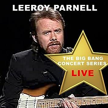 Big Bang Concert Series: Lee Roy Parnell (Live)