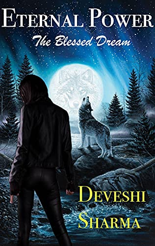 The Blessed Dream (Eternal Power Book 1) (English Edition)