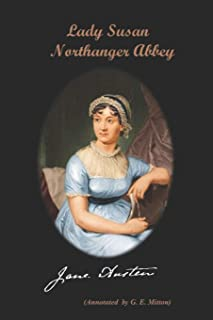 Lady Susan / Northanger Abbey (Annotated).
