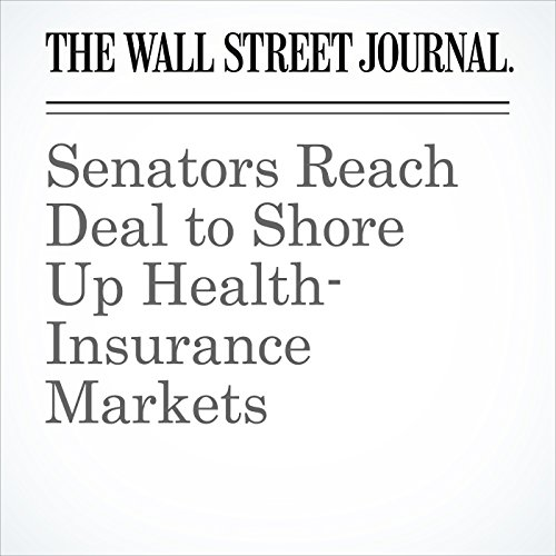 Senators Reach Deal to Shore Up Health-Insurance Markets copertina