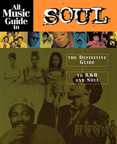 Compare Textbook Prices for All Music Guide to Soul: The Definitive Guide to R&B and Soul 4th Revised ed. Edition ISBN 9780879307448 by Bogdanov, Vladimir