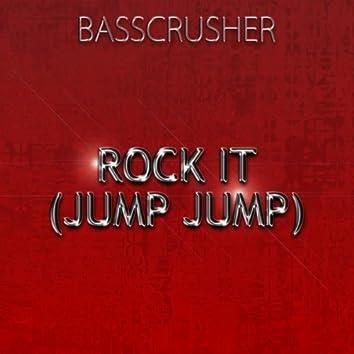 Rock It (Jump Jump)