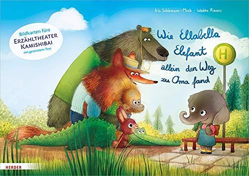 Wie Ellabella Elefant allein den Weg zu Oma fand. Bildkarten fürs Erzähltheater Kamishibai
