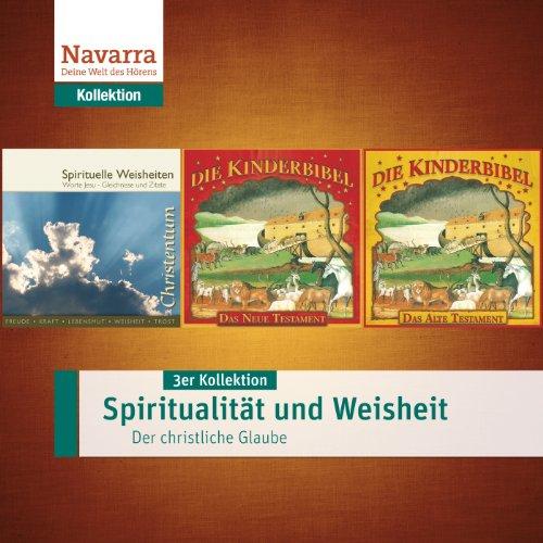 Spiritualität und Weisheit - Der christliche Glaube cover art