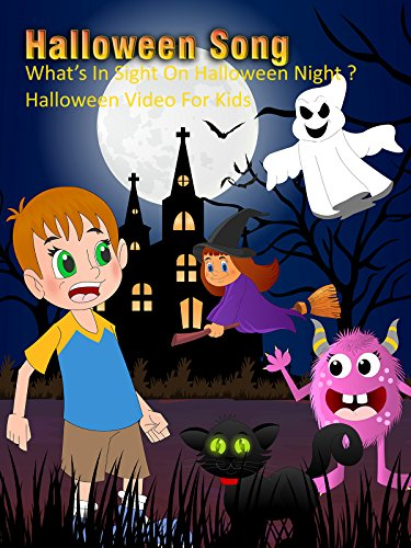 Halloween Song - What's In Sight On Halloween Night ? - Halloween Video For Kids