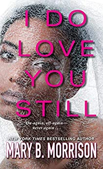 I Do Love You Still by [Mary B. Morrison]