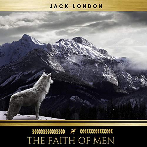 The Faith of Men audiobook cover art