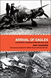 Arrival of Eagles: Luftwaffe Landings in Britain 1939–1945