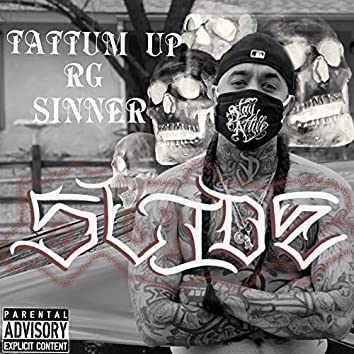 Slide (feat. RG & Sinner)