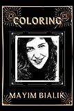 Coloring Mayim Bialik: An Adventure and Fantastic 2021 Coloring Book