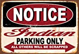 Yilooom Notice Indian Motorcycle Parking Only Metal Tin Sign Poster Wall Plaque